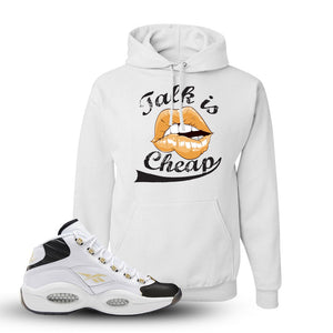Question Mid Black Toe Sneaker White Pullover Hoodie | Hoodie to match Reebok Question Mid Black Toe Shoes | Talk Is Cheap