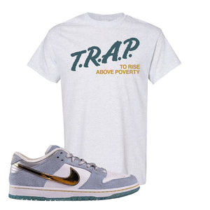 Sean Cliver x SB Dunk Low T Shirt | Trap To Rise Above Poverty, Ash