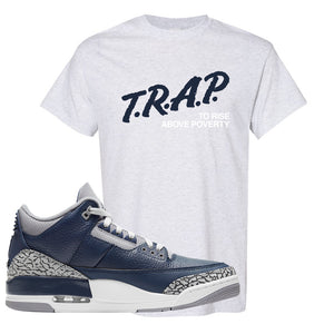 Air Jordan 3 Georgetown T Shirt | Trap To Rise Above Poverty, Ash