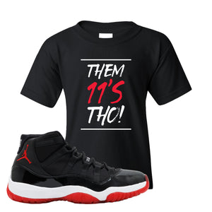 Jordan 11 Bred Them 11s Tho! Black Sneaker Hook Up Kid's T-Shirt
