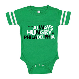 BROAD & MARKET | PHILADELPHIA | WE'RE ALWAYS HUNGRY IN PHILADELPHIA | INFANT JERSEY BODY SUIT | VINTAGE GREEN WHITE