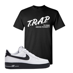 Air Force 1 Low White Black T Shirt | Black, Trap To Rise Above Poverty