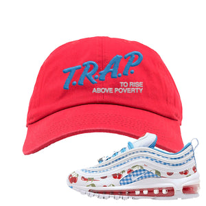Air Max 97 GS SE Cherry Dad Hat | Trap To Rise Above Poverty, Red