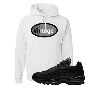 Air Max 95 Essential Black/Dark Grey/Black Sneaker White Pullover Hoodie | Hoodie to match Nike Air Max 95 Essential Black/Dark Grey/Black Shoes | Vintage Oval