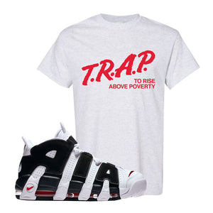 Air More Uptempo White Black Red T Shirt | Ash, Trap To Rise Above Poverty