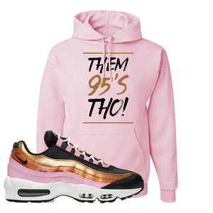 Air Max 95 WMNS Copper and Gold Pullover Hoodie | Them 95s Tho, Classic Pink