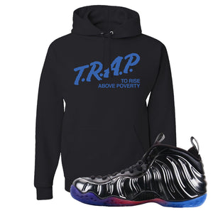 Air Foamposite One QS Gradient Soles Hoodie | Trap To Rise Above Poverty, Black