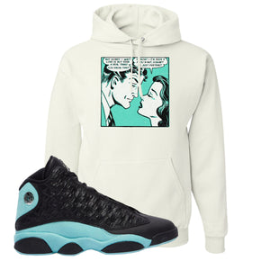 Fake Love White Pullover Hoodie To Match Jordan 13 Island Green Sneakers