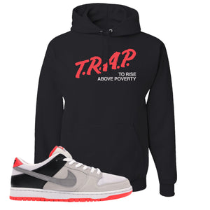 Nike SB Dunk Low Infrared Orange Label Trap To Rise Above Poverty Black Pullover Hoodie To Match Sneakers
