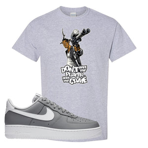 Air Force 1 Low Wolf Grey White T Shirt | Sport Grey, Don't Hate The Playa