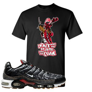 Air Max Plus Remix Pack T Shirt | Don't Hate The Playa, Black