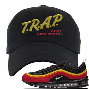 Air Max 97 Black/Chile Red/Magma Orange/White Sneaker Black Dad Hat | Hat to match Nike Air Max 97 Black/Chile Red/Magma Orange/White Shoes | Trap to Rise Above Poverty