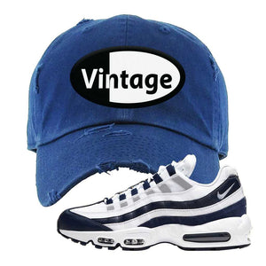 Air Max 95 Essential White / Midnight Navy Distressed Dad Hat | Navy, Vintage Oval