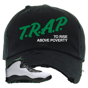 Jordan 10 Seattle Supersonics Distressed Dad Hat | Trap To Rise Above Poverty, Black