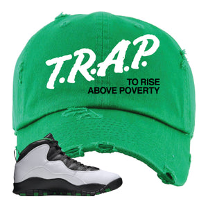 Jordan 10 Seattle Supersonics Distressed Dad Hat | Trap To Rise Above Poverty, Kelly