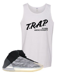 Yeezy Quantum Tank Top | White, Trap To Rise Above Poverty