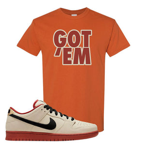 SB Dunk Low Muslin T Shirt | Got Em, Texas Orange