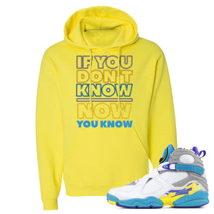 Air Jordan 8 WMNS White Aqua Sneaker Hook Up If You Don't Know Now You Know Neon Yellow Hoodie