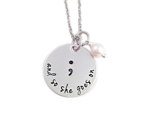 "2016 Newest Semicolon Pendant Necklace,Hand Stamped,silver plated ""And so she goes on"" Necklace gift for her YLQ0106"