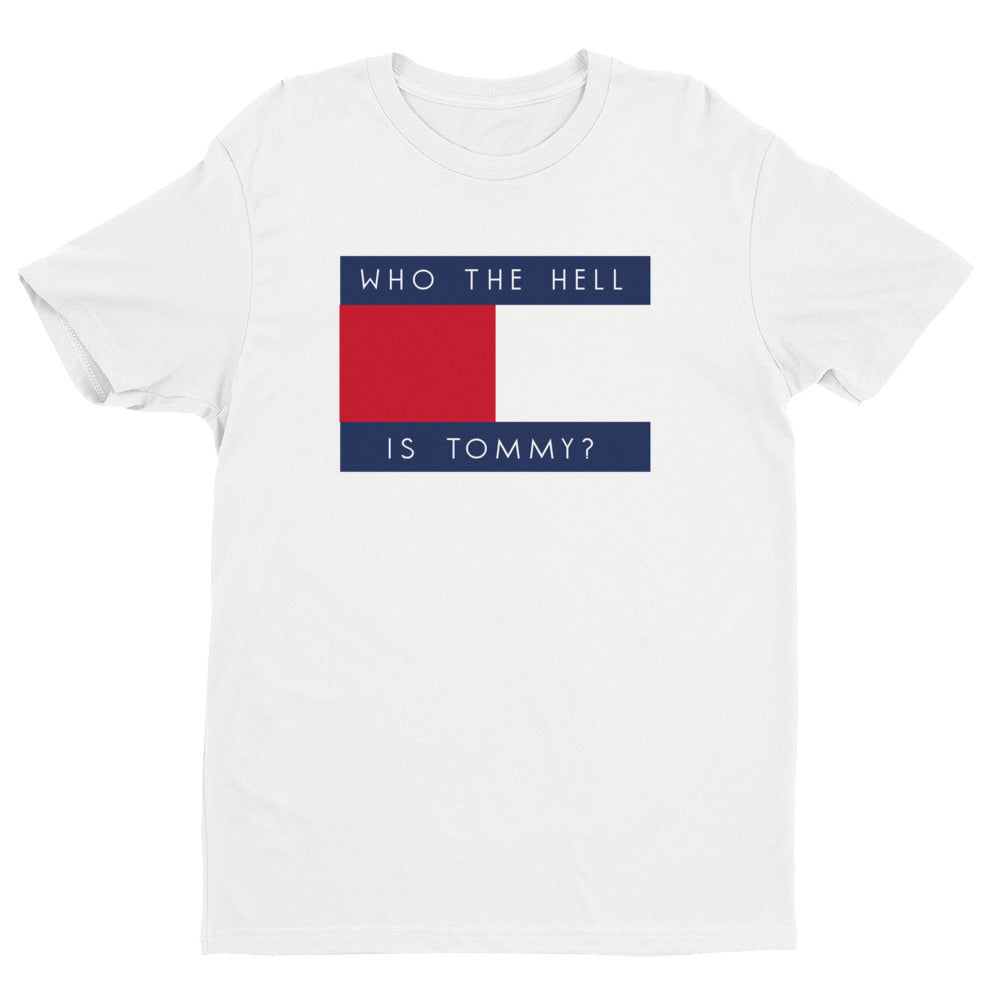 Who The Hell Is Tommy Shirt (Color Options) - Resident Alien - Resident Alien