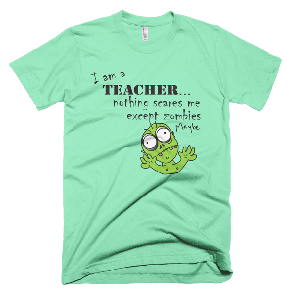 Teacher Scared of Zombies Tee