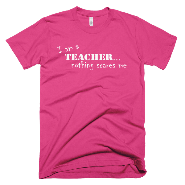 Nothing Scares This Teacher Tee