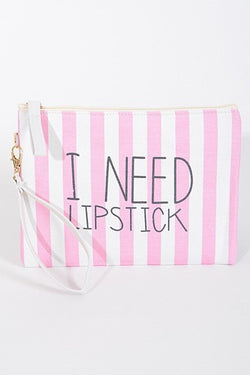 I Need LipStick Cosmetic Bag