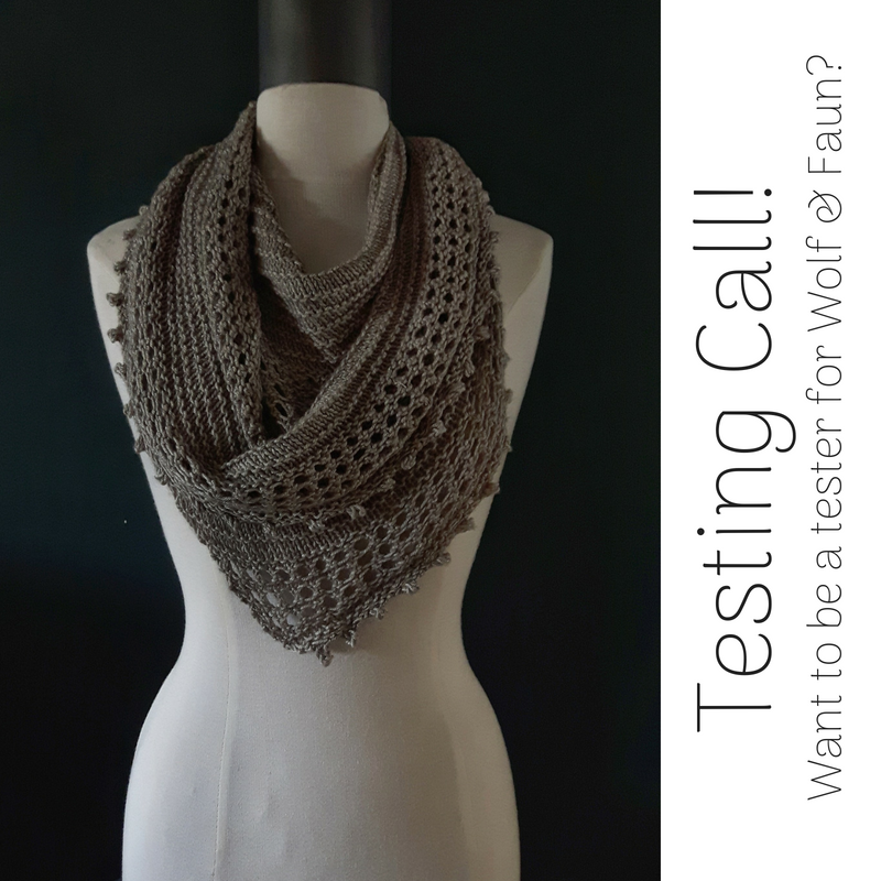 Testing Call! Want to be a Test Knitter for Wolf & Faun?
