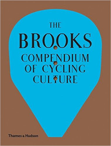 The Brooks Compendium of Cycling