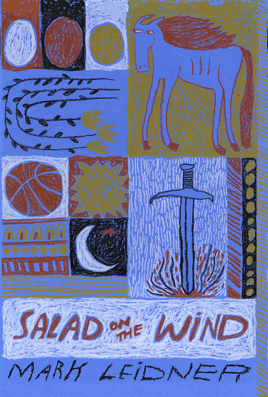 SALAD ON THE WIND / Mark Leidner