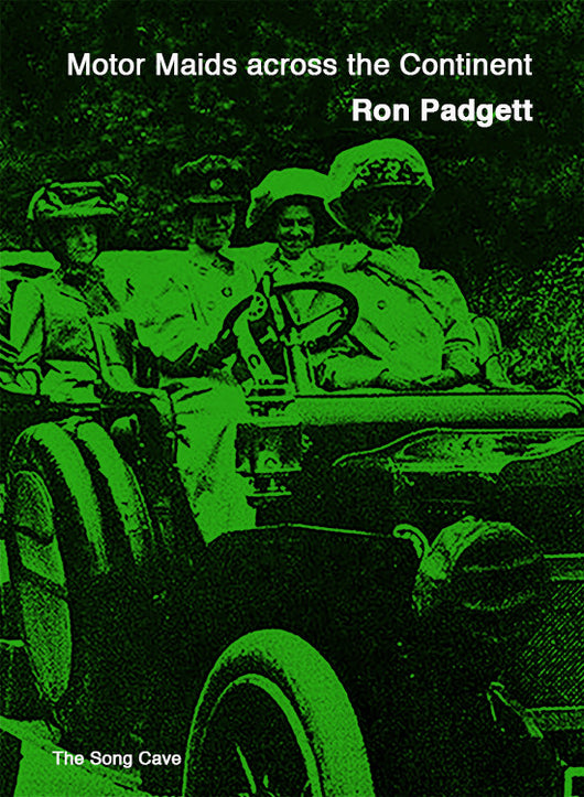 Motor Maids across the Continent, by Ron Padgett