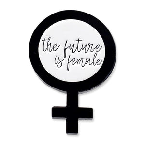 The Future is Female Gender Symbol Feminist Rally Pin