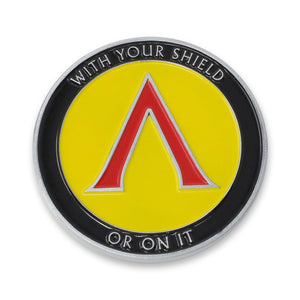 With Your Shield Or On It Spartan Coin