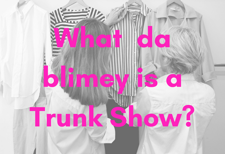 What is a Trunk Show?