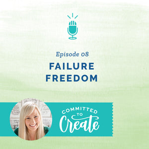 008: Failure Freedom