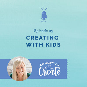 009: Creating with Kids