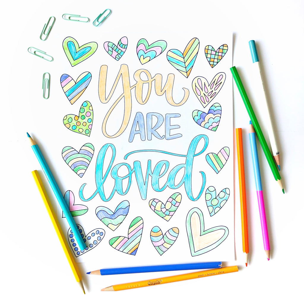 """You Are Loved"" Lettering and Coloring Sheets"