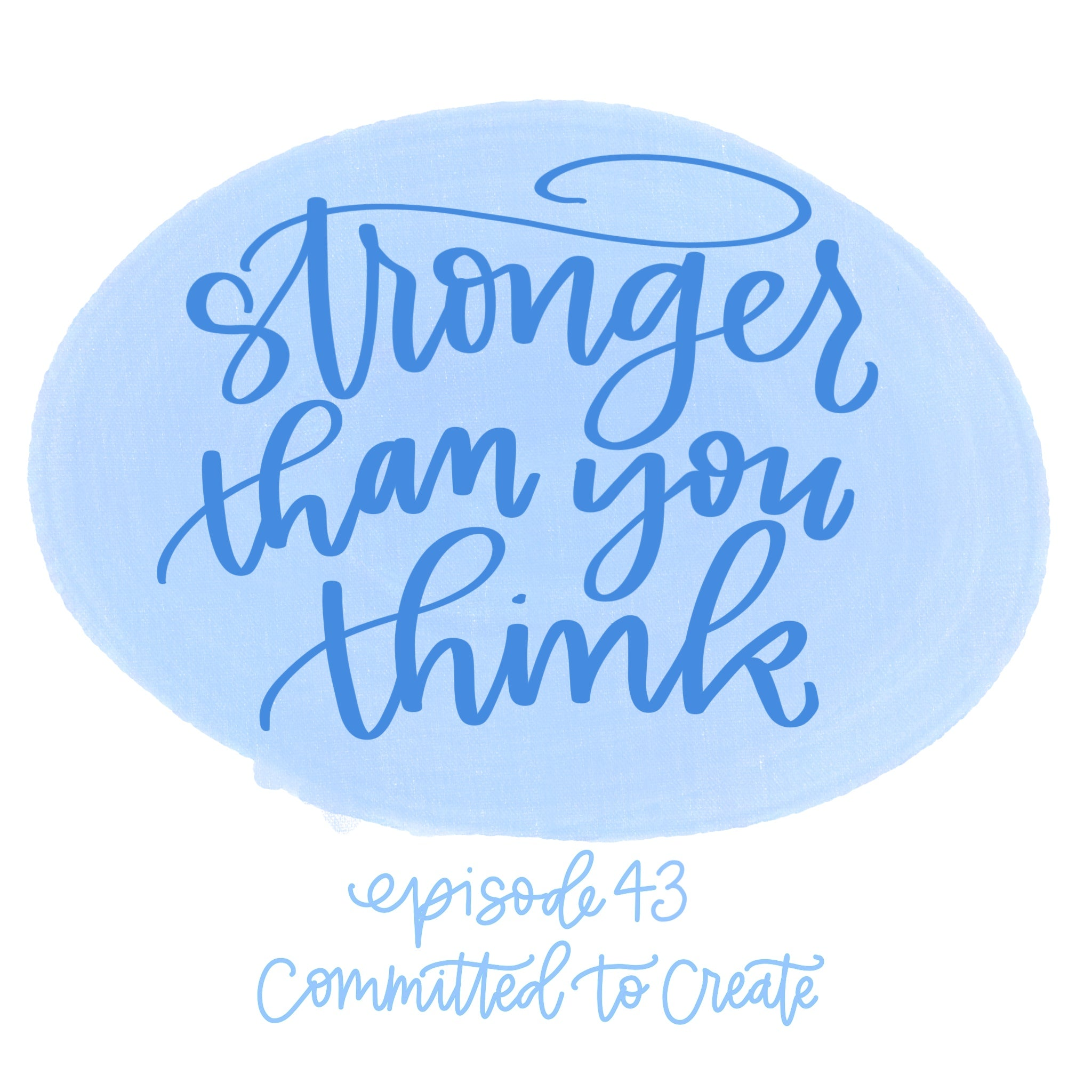 043: Stronger Than You Think