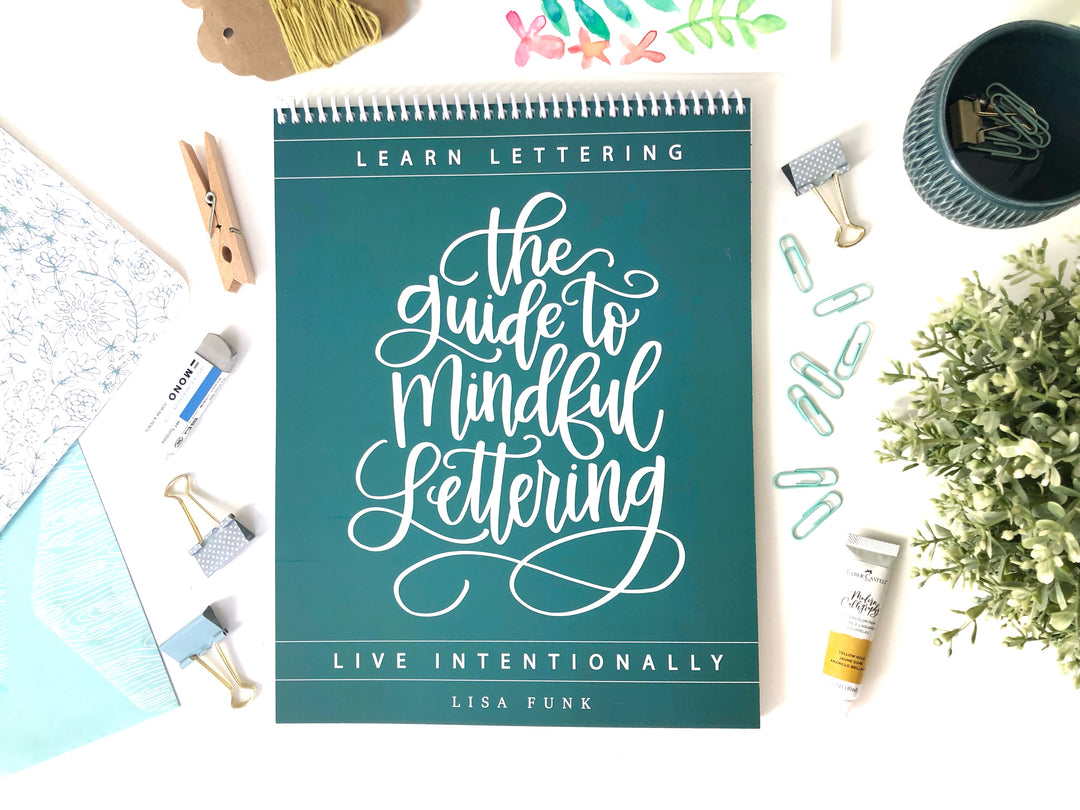 Top Spiral Binding - The Guide to Mindful Lettering