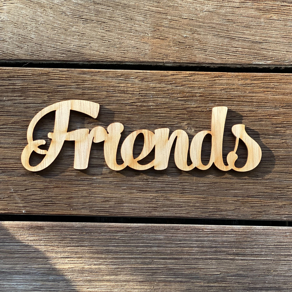 Plywood Word - Friends