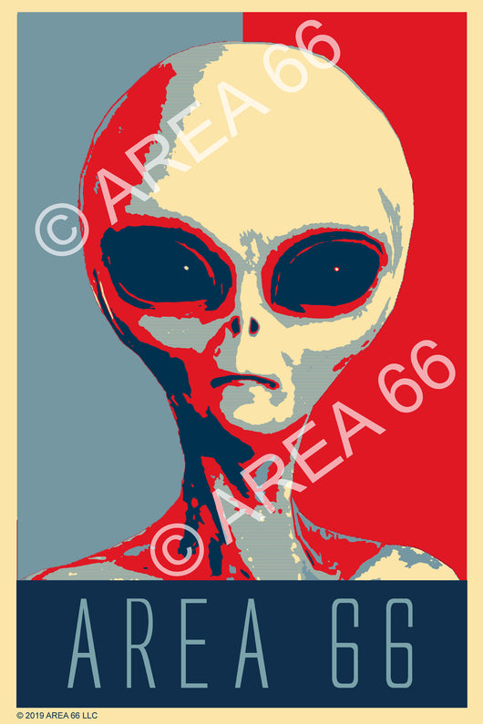 Area 66 alien poster inspired by Obama hope poster