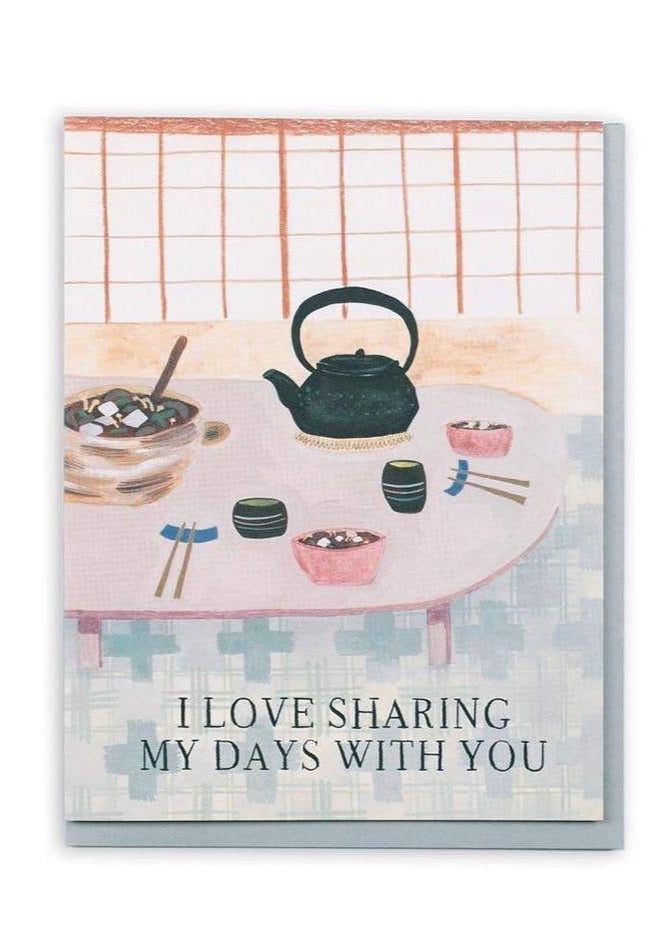 Sharing My Days Together Card