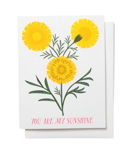 You Are My Sunshine - Marigolds Card