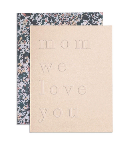 Mom We Love You Card