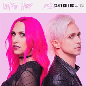 Still Can't Kill Us: Acoustic Sessions (Digital Download)