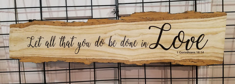 ash raw edge wood wall art sign let all that you do be done in love 1 corinthians 16:14 christian natural rustic farmhouse cabin