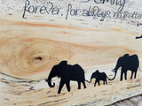 Elephant Family Forever For Always No Matter What Handcrafted Raw Edge Spalted Box Elder Wood Wall Art Sign