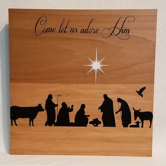 Wood Wall Art Sign Nativity Christ Born Christmas Holiday Gift Lord Come Let Us Adore Him Wood Sign