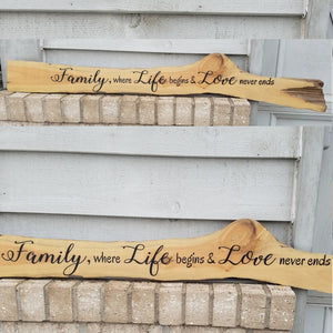 family where life begins and love never ends raw edge cottonwood sign wood wall art home decor family room