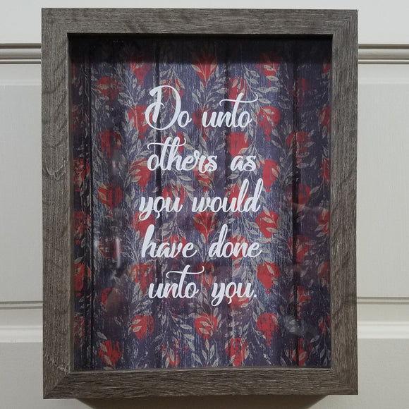 Do Unto Others As You Would Have Done Unto You wall art framed picture farmhouse cottage home decor country living